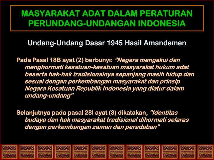 MASYARAKAT ADAT DALAM PERATURAN PERUNDANG-UNDANGAN INDONESIA