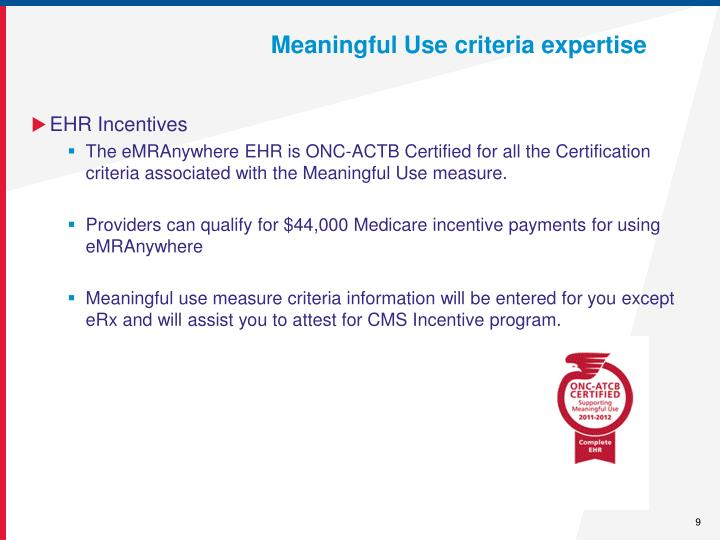 Meaningful Use criteria expertise