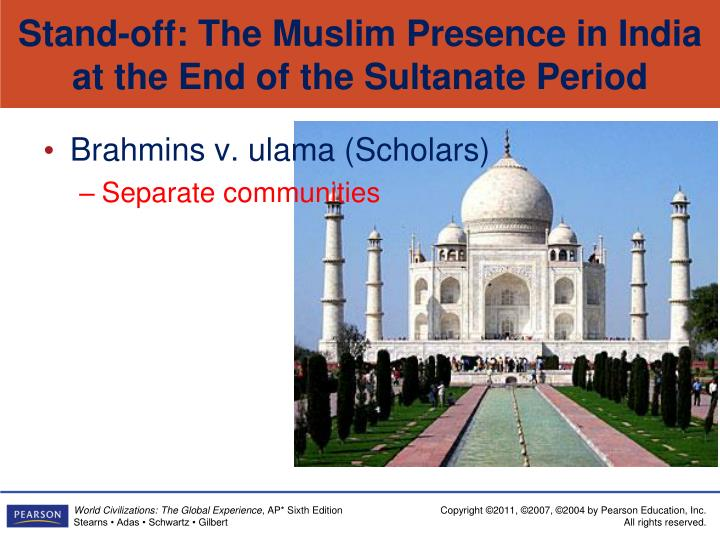 Stand-off: The Muslim Presence in India at the End of the Sultanate Period