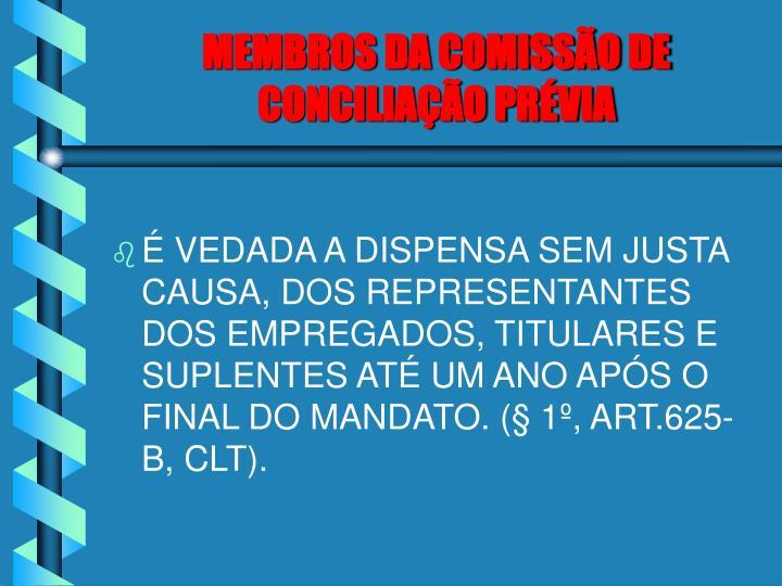 MEMBROS DA COMISSÃO DE CONCILIAÇÃO PRÉVIA
