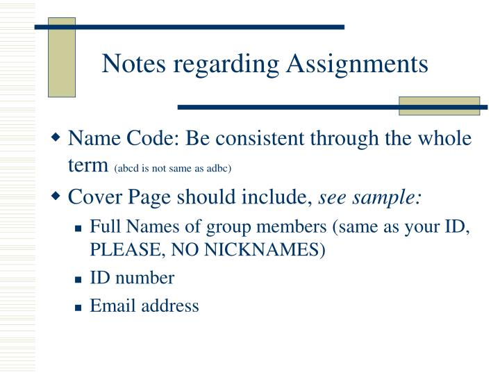 Notes regarding Assignments