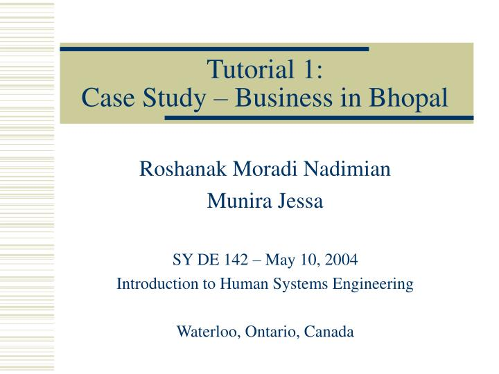 Tutorial 1 case study business in bhopal