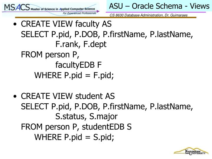 ASU – Oracle Schema - Views
