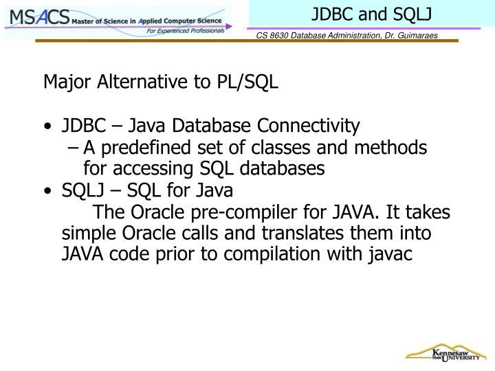 JDBC and SQLJ