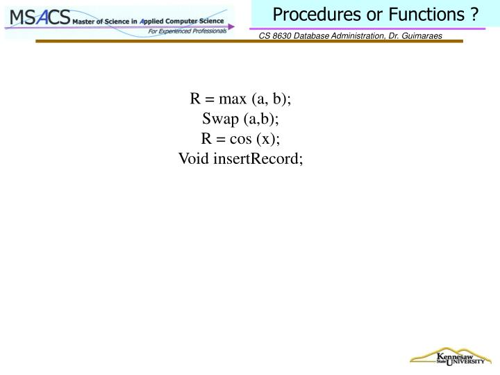 Procedures or Functions ?