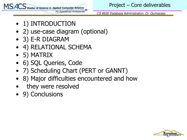 Project – Core deliverables