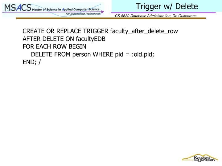Trigger w/ Delete