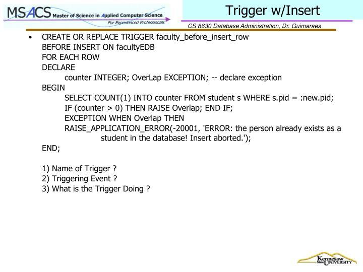 Trigger w/Insert