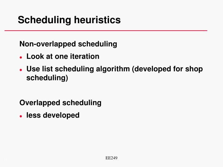 Scheduling heuristics