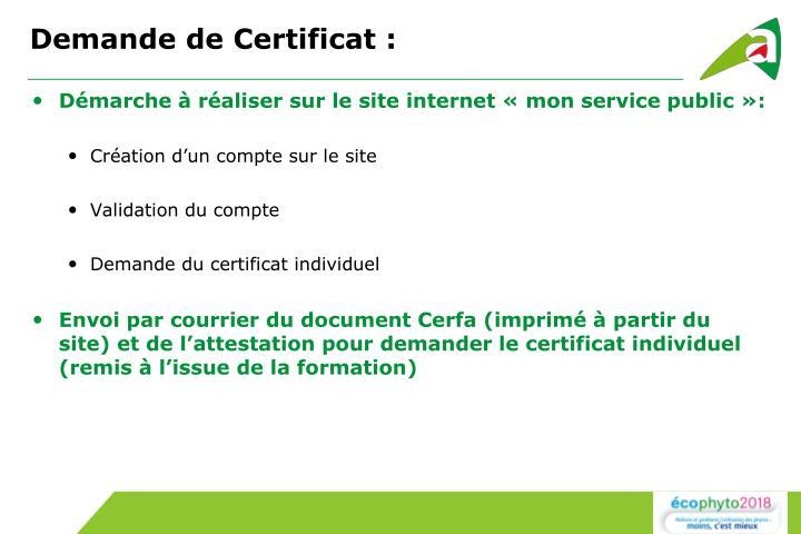 Demande de Certificat :