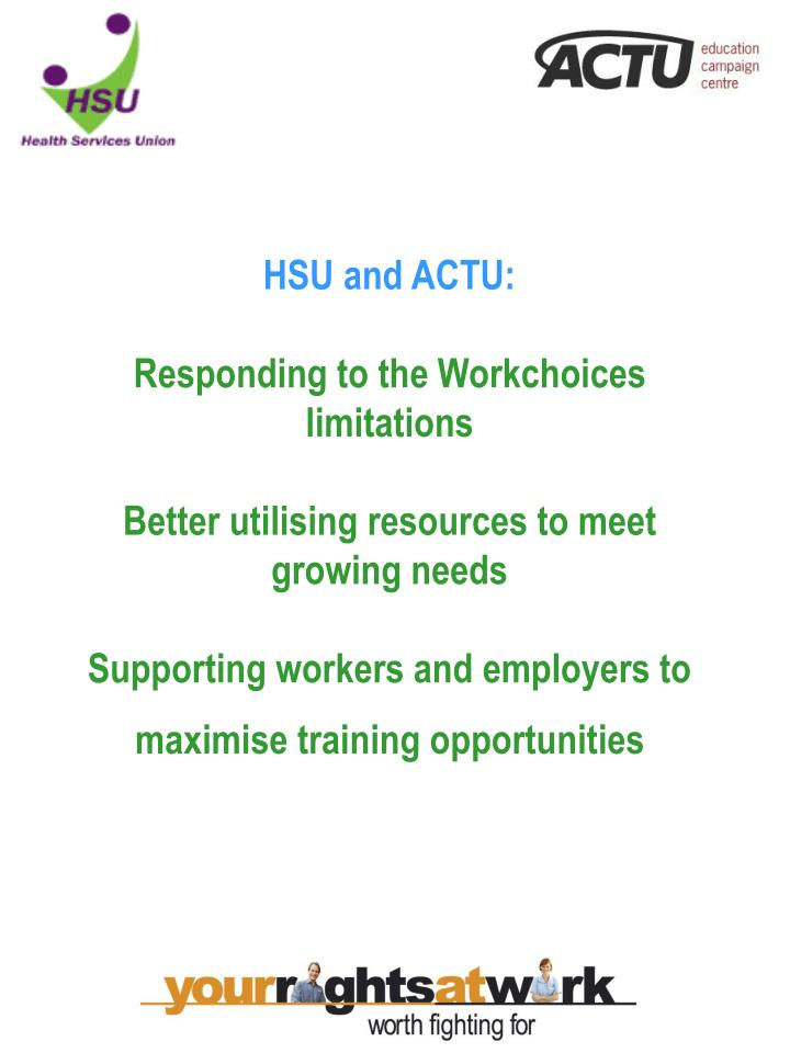 HSU and ACTU: