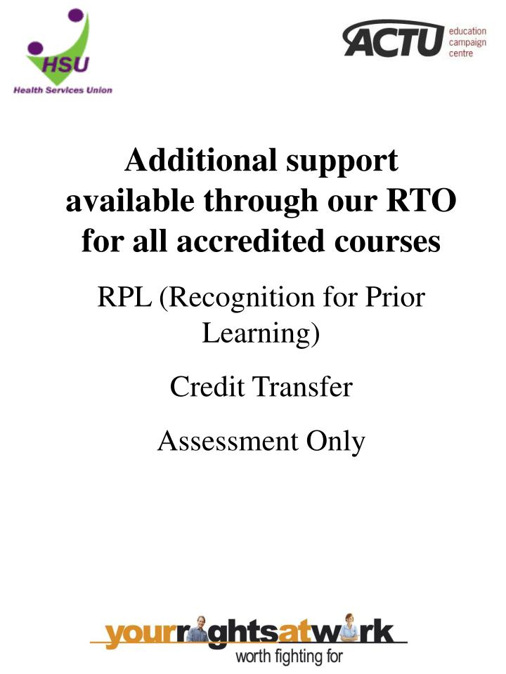 Additional support available through our RTO
