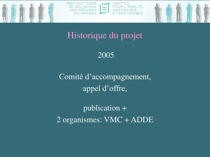 Historique du projet