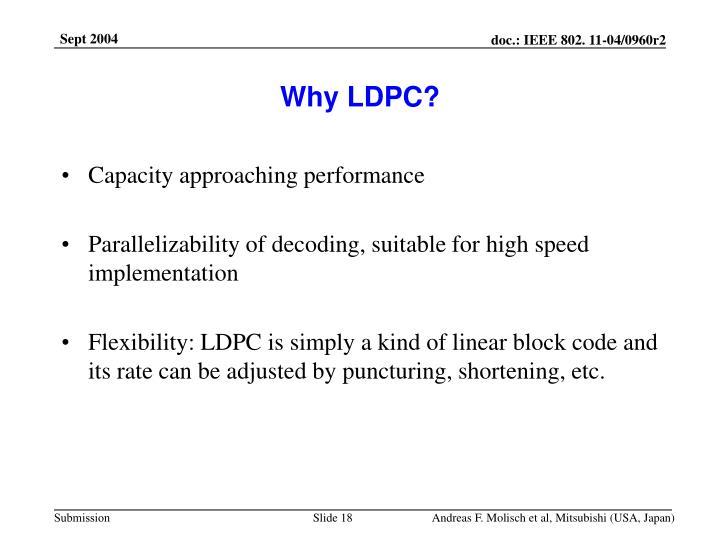 Why LDPC?