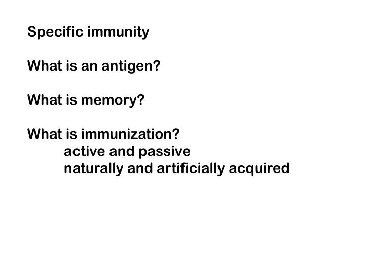 Specific immunity