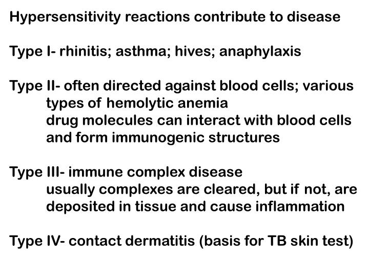 Hypersensitivity reactions contribute to disease