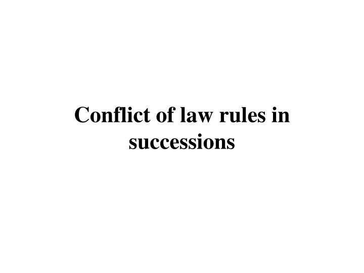 Conflict of law rules in successions