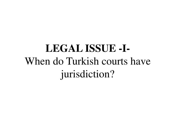 LEGAL ISSUE -