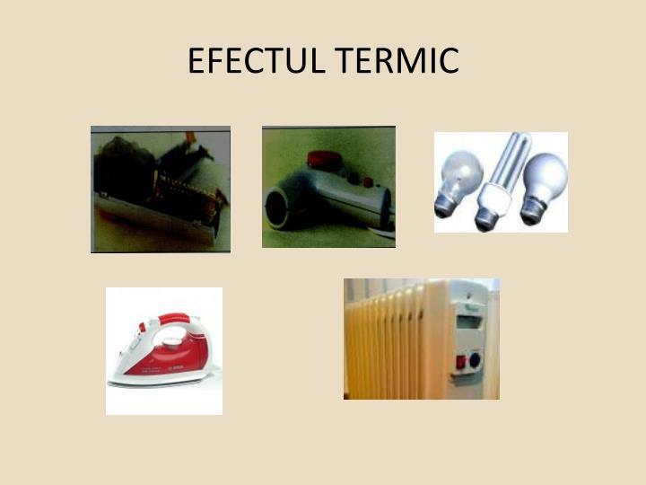 EFECTUL TERMIC