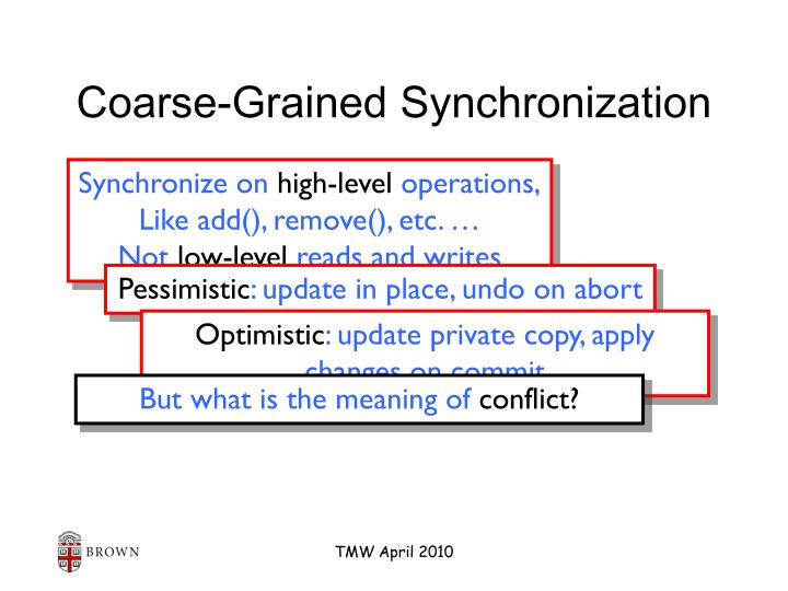 Coarse-Grained Synchronization