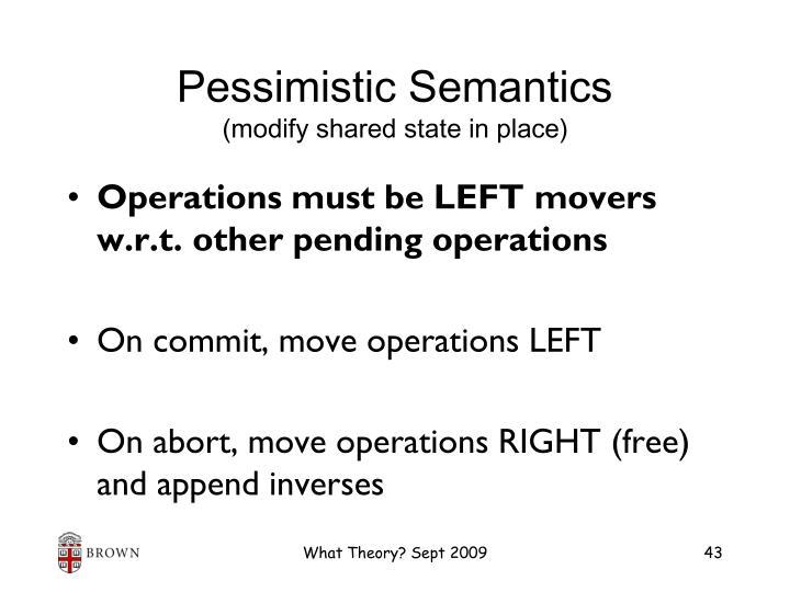 Pessimistic Semantics