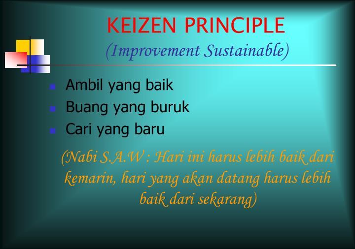 KEIZEN PRINCIPLE