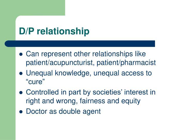 D/P relationship