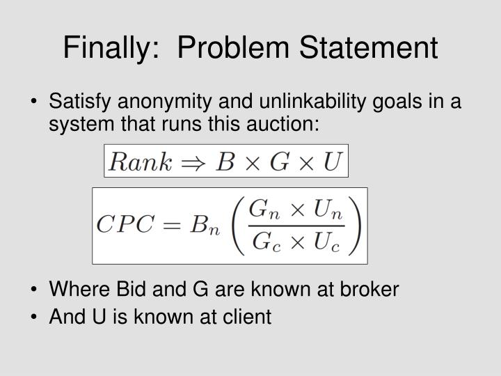 Finally:  Problem Statement
