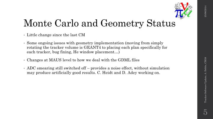 Monte Carlo and Geometry Status