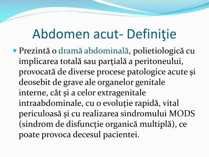 Abdomen acut- Definiţie