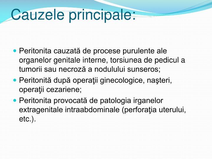 Cauzele principale: