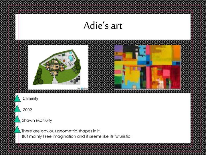 Adie's art