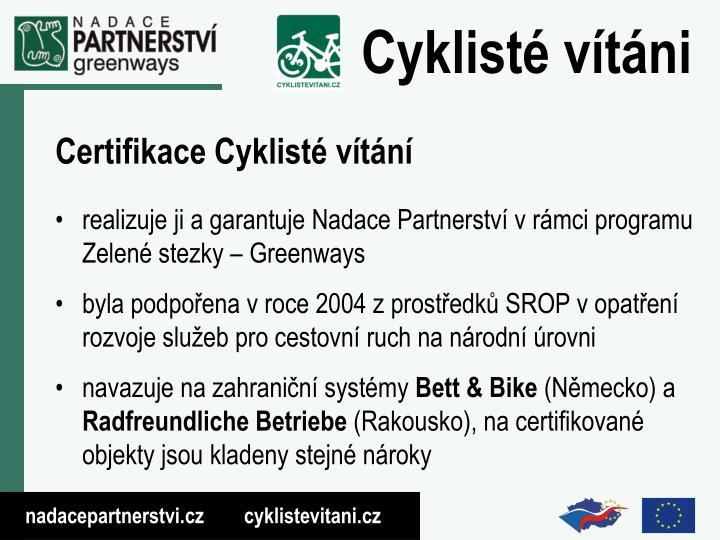 Certifikace Cyklisté vítání