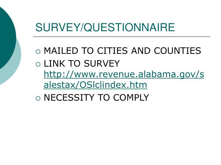 SURVEY/QUESTIONNAIRE
