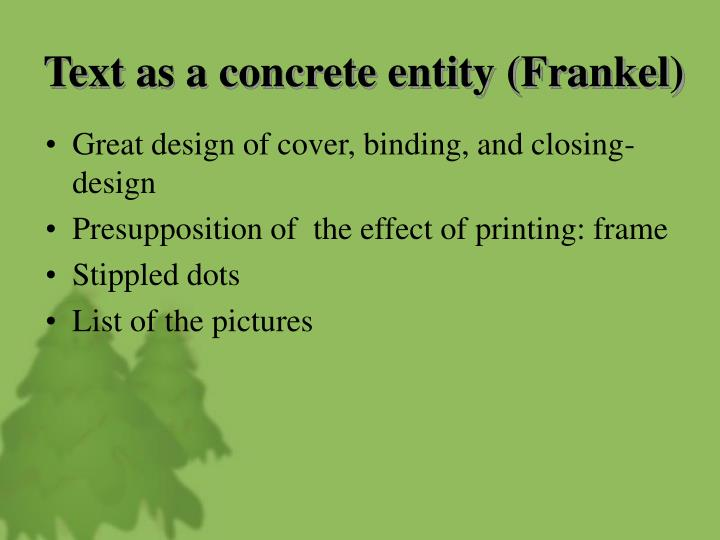 Text as a concrete entity (Frankel)