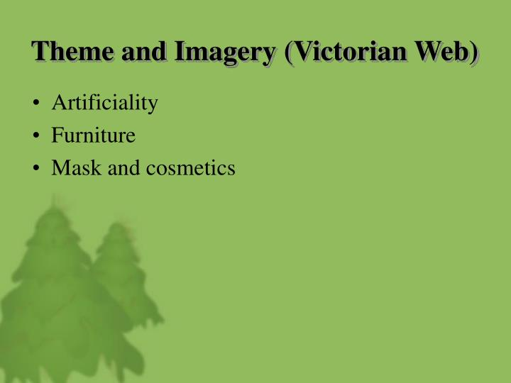 Theme and Imagery (Victorian Web)