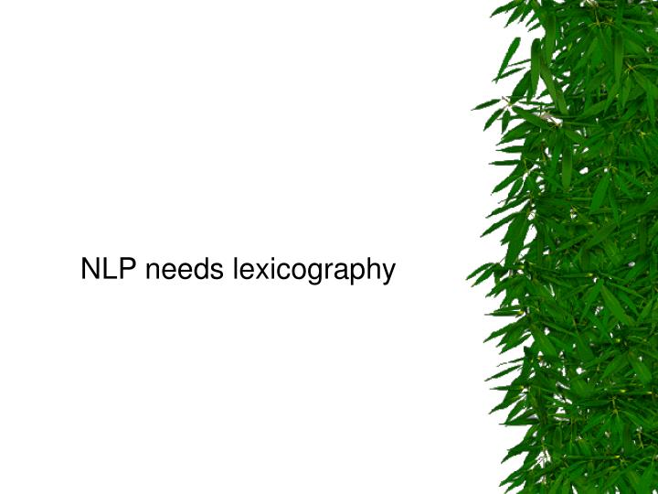 NLP needs lexicography