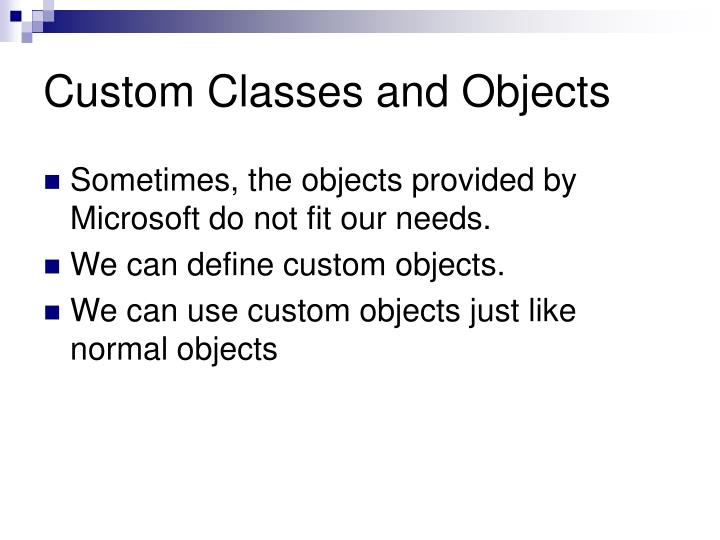 Custom classes and objects