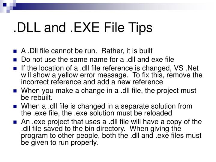 .DLL and .EXE File Tips