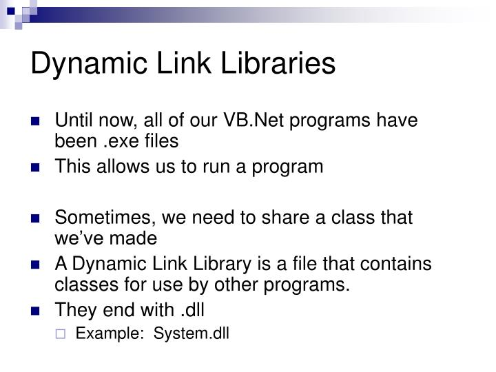 Dynamic Link Libraries