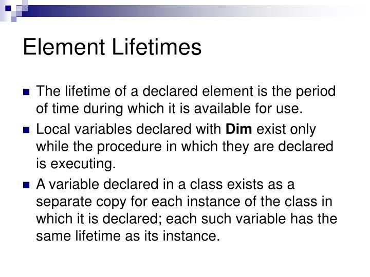 Element Lifetimes