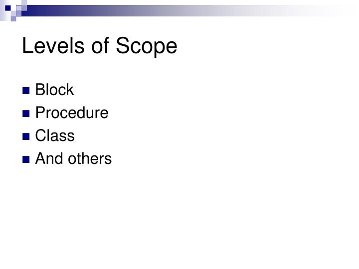Levels of Scope