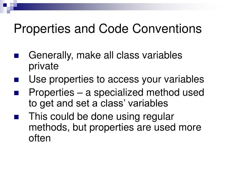 Properties and Code Conventions