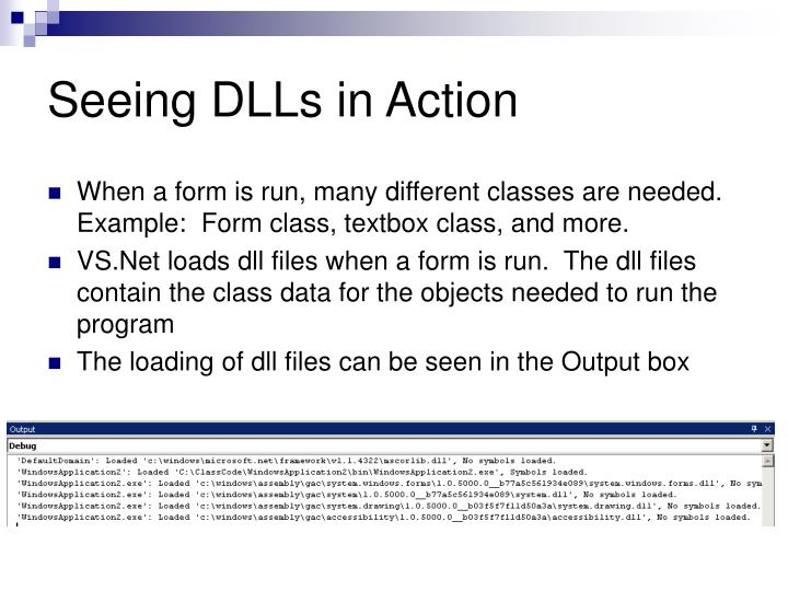 Seeing DLLs in Action