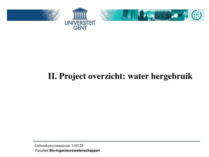II. Project overzicht: water hergebruik