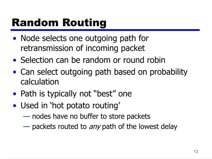 Random Routing