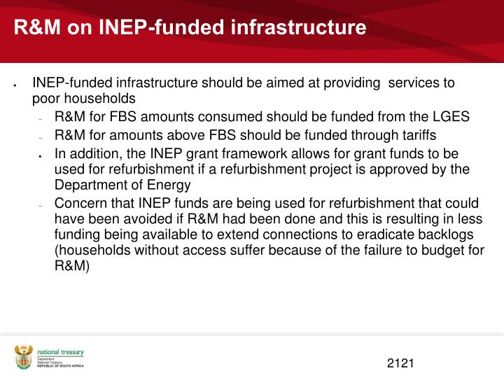R&M on INEP-funded infrastructure