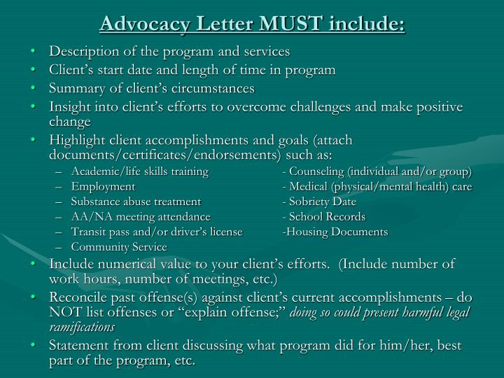 Advocacy Letter MUST include:
