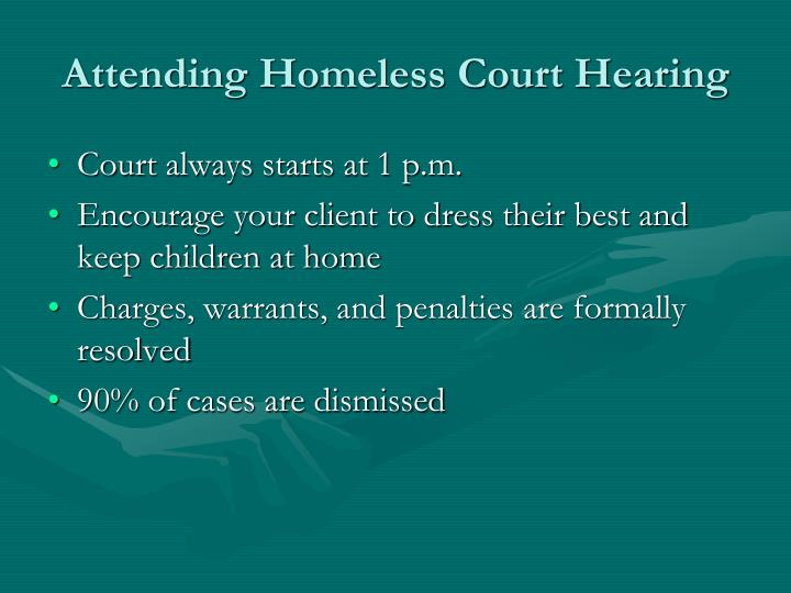 Attending Homeless Court Hearing