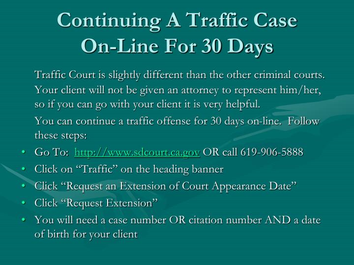 Continuing A Traffic Case